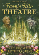 Shelley Duvalls Faerie Tale Theatre: Tales From The Brothers Grimm Movie