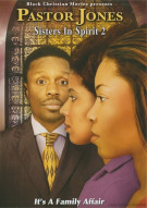 Pastor Jones: Sisters In Spirit 2 Movie