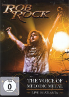 Rob Rock: Voice Of Melodic Metal - Live In Atlanta Movie