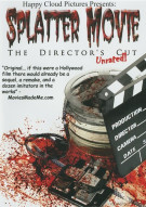 Splatter Movie: The Directors Cut Movie
