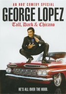 George Lopez: Tall, Dark & Chicano Movie