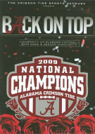 Back On Top: University Of Alabama 2009 Game & Season Highlights Movie