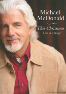 Michael McDonald: This Christmas - Live In Chicago Movie