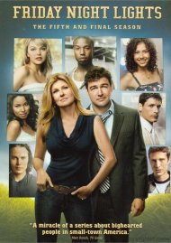 Friday Night Lights: The Fifth And Final Season Movie