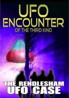 UFO Encounter Of The Third Kind: The Rendlesham UFO Case Movie