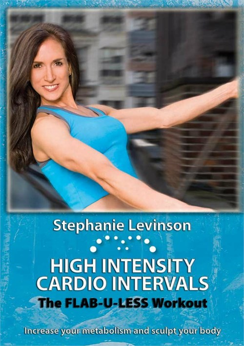 High Intensity Cardio Intervals: Flab U Less - WIth Stephanie Levinson Movie
