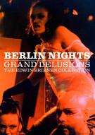 Berlin Nights: Grand Delusions - The Edwin Brienen Collection Movie