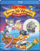 Tom And Jerry: Shiver Me Whiskers Blu-ray