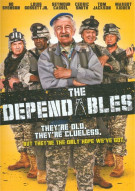Dependables, The Movie