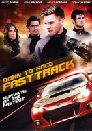 Born To Race: Fast Track Movie