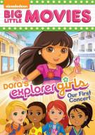 Dora The Explorer: Doras Explorer Girls - Our First Concert Movie
