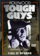 Hollywood Tough Guys #1: Call It Murder Movie