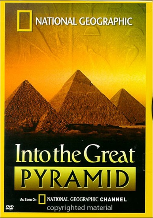 National Geographic: Into The Great Pyramid Movie