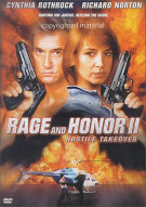 Rage And Honor II: Hostile Takeover Movie