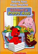 Cliffords Puppy Days: Helping Paws / Puppy Playtime Movie