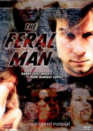 Feral Man, The Movie