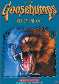 Goosebumps: Cry Of The Cat Movie
