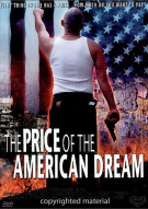 Price Of The American Dream, The Movie