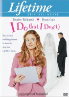 I Do (But I Dont) Movie