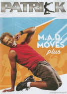 Mad Moves Plus... With Patrick Goudeau Movie