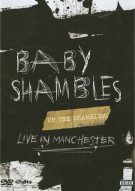 Baby Shambles: Live In Manchester Movie