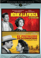 Heroe A La Fuerza / El Pistolero Desconocido (Double Feature) Movie