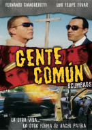 Gente Comun (Scumbags) Movie