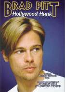 Brad Pitt: Hollywood Hunk Movie