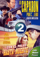 Lo Caparon Por C...Lero (Vengeful Mutilation) / Con El Polvo Hasta La Muerte (Death Dust) (Double Feature) Movie