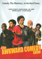 Awkward Comedy Show, The Movie