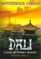 Mysterious China: Dali Love At First Sight Movie