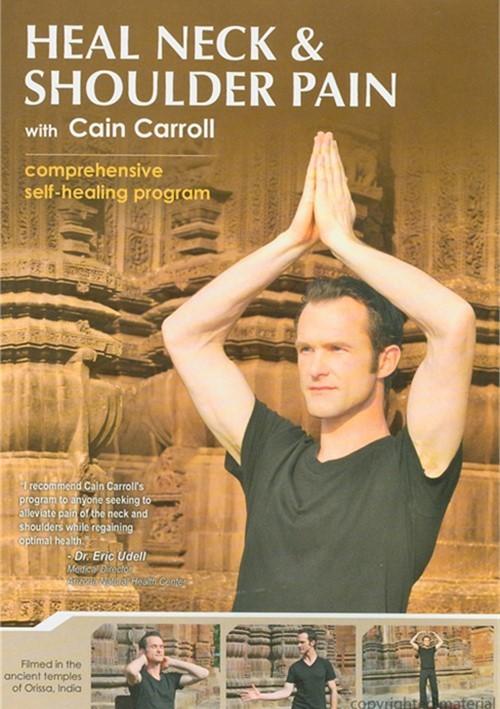 Cain Carroll Heal Neck Shoulder Pain DVD 2011 DVD Empire