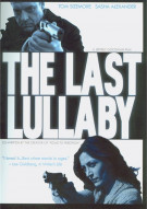 Last Lullaby, The Movie