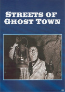 Streets Of Ghost Town Movie