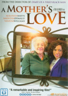 Mothers Love, A Movie