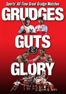Grudges Guts & Glory Movie