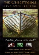 Chieftains, The: Live Over Ireland - Water From The Well Movie