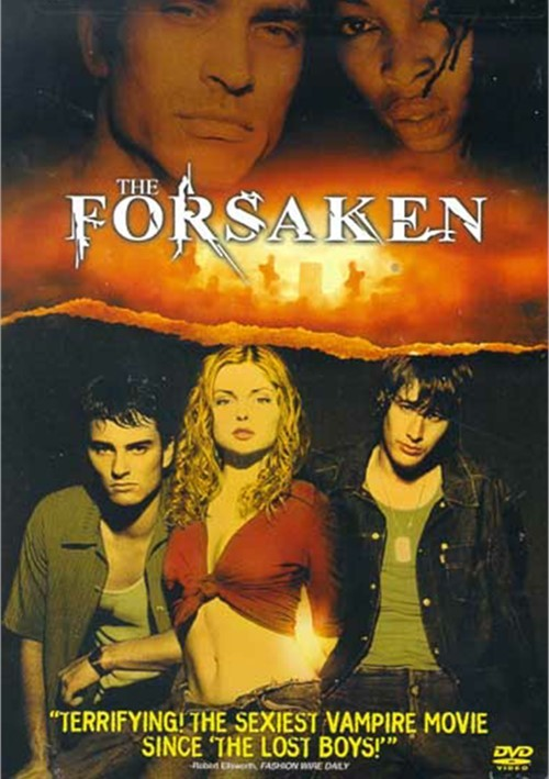 Forsaken, The Movie