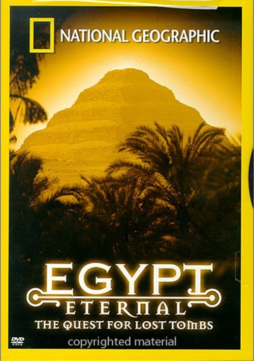 National Geographic: Egypt Eternal - The Quest For Lost Tombs Movie