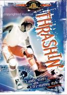 Thrashin Movie