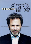 Dennis Miller: The Raw Feed Movie