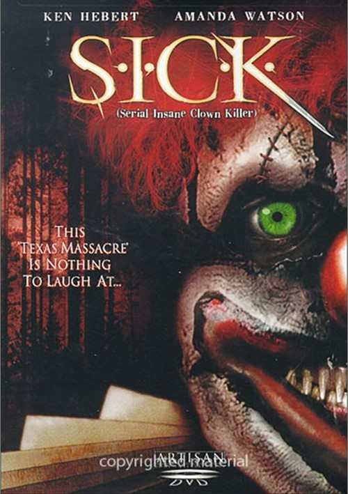 S.I.C.K. (Serial Insane Clown Killer) Movie