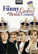 Funny Ladies Of British Comedy, The Movie
