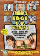 Tromas Edge TV: Volume 2 Movie