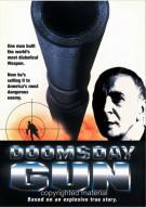 Doomsday Gun Movie