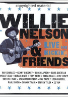 Willie Nelson & Friends: Live And Kickin Movie