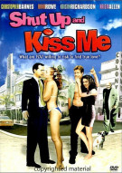 Shut Up and Kiss Me Movie