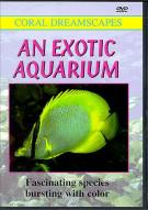Exotic Aquarium, An: Coral Dreamscapes   Movie