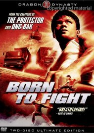 Born To Fight: 2 Disc Ultimate Edition Movie