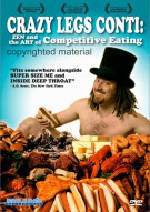 Crazy Legs Conti: Zen And The Art Of Competitive Eating Movie